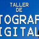 Taller de fotografía digital en Casa de la Cultura