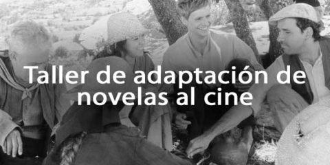 taller adaptacion novelas cine