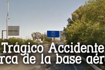 Motorista fallecido cerca de la base aérea