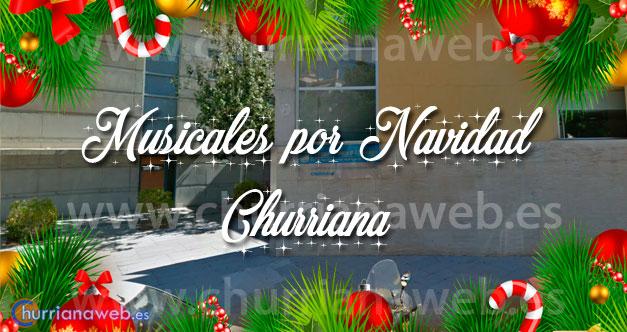 musicales navidad churriana